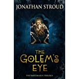 The Golem's Eye (The Bartimaeus Trilogy)by Jonathan Stroud