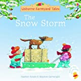 The Snow Storm (Mini Farmyard Tales)by Heather Amery