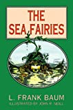 The Sea Fairies (Dover Children's Classics) (0486401820) by Baum, L. Frank