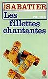 echange, troc Robert Sabatier - Les Fillettes chantantes
