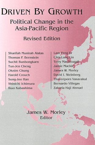 Driven by Growth: Political Change in the Asia-Pacific...