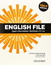 English File Upper-Intermediate: Student's Book Work Book With Key Pack (3rd Edition) (English File Third Edition)