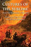 img - for Cultures of the Sublime: Selected Readings, 1750-1830 book / textbook / text book