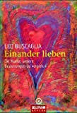 Einander lieben. Arkana,  Band 21719 (3442217199) by Leo Buscaglia