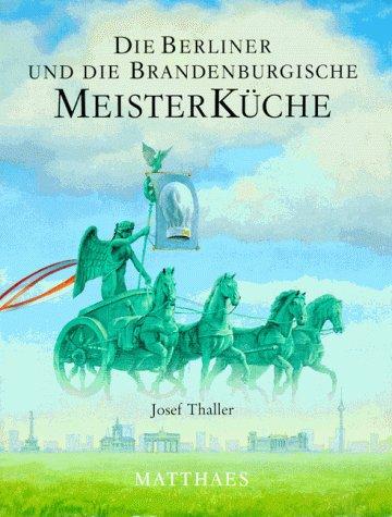 Suchen : Meisterküche, 10 Bde., Die Berliner und die brandenburgische Meisterküche