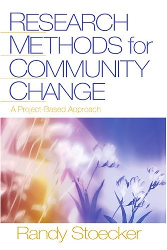 Research Methods for Community Change: A Project-Based...