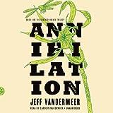 Annihilation  (Southern Reach Trilogy, Book 1)
