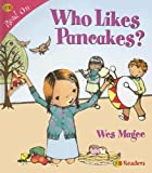img - for Who Likes Pancakes? (Qeb Readers: Read on) book / textbook / text book