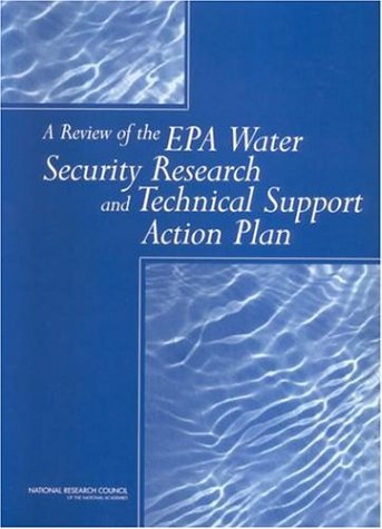 Review of the Epa Water Security Research and Technical Support Action