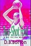 img - for Two-Shot Foul book / textbook / text book
