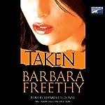 Taken: A Novel   Barbara Freethy