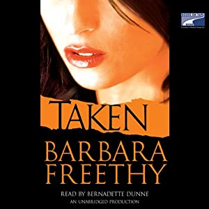 Taken: A Novel | [Barbara Freethy]