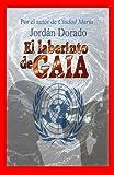 Acquista El laberinto de Gaia-  ¡Rescata Gaia! [Edizione Kindle]