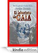 El laberinto de Gaia-  ¡Rescata Gaia! [Edizione Kindle]