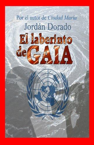 Jordán Dorado - El laberinto de Gaia- ¡Rescata Gaia!