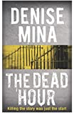 The Dead Hour (Paddy Meehan 2)