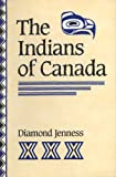 img - for The Indians of Canada, Seventh Edition (Canadian University Paperbooks,) book / textbook / text book