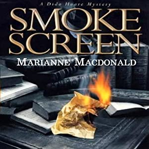 Smoke Screen: Dido Hoare, Book 3 | [Marianne MacDonald]