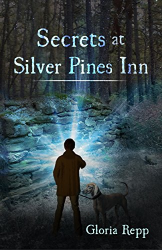 Secrets at Silver Pines Inn by Gloria Repp