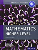 Mathematics Higher Level: Course Companion (Oxford Ib Diploma Programme)