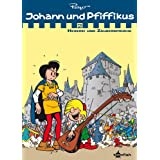 Johann & Pfiffikus 02. Hexerei und Zaubersprüche: Sammelband