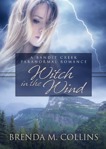 Witch in the Wind (Bandit Creek Books) by Brenda M. Collins