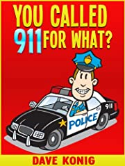 You Called 9-1-1 For What?
