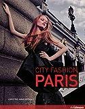 City Fashion Paris: Designers Styles Insider Tips