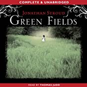 Green Fields | [Jonathan Stroud]