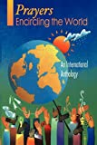 img - for Prayers Encircling the World: An International Anthology book / textbook / text book
