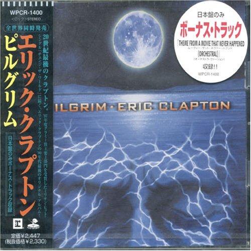 Eric Clapton - Pilgrim - Zortam Music