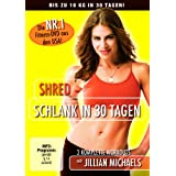 "Shred - Schlank in 30 Tagenvon ""Jillian Michaels"""