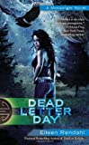 Dead Letter Day (A Messenger Novel)