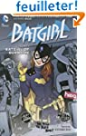 Batgirl Vol. 1: The Batgirl of Burnsi...