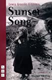 Alastair Cording Sunset Song: Adapted from Lewis Grassic Gibbon (Polygon Lewis Grassic Gibbon)