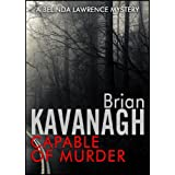 Capable of Murder (A Belinda Lawrence Mystery)by Brian Kavanagh