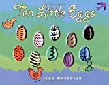 Ten Little Eggs (0060530529) by Marzollo, Jean