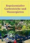 Repr�sentative Gartenteiche und Wasse...