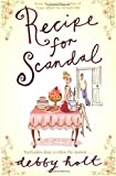 Debby Holt Recipe for Scandal