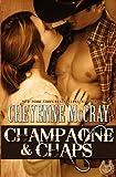 Champagne & Chaps