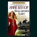Shalador's Lady: A Black Jewels Novel, Book 8 | Anne Bishop