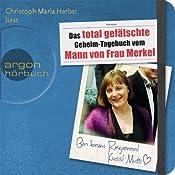 Das total gefälschte Geheim-Tagebuch vom Mann von Frau Merkel | [div.]