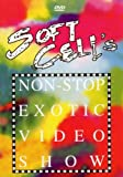 Soft Cell: Non-Stop Exotic Video Show [DVD] [2004]