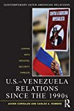 img - for U.S.-Venezuela Relations since the 1990s: Coping with Midlevel Security Threats (Contemporary Inter-American Relations) book / textbook / text book