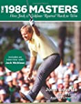 1986 Masters: How Jack Nicklaus Roare...