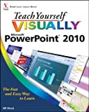 Teach Yourself VISUALLY PowerPoint 2010 (Teach Yourself VISUALLY (Tech))