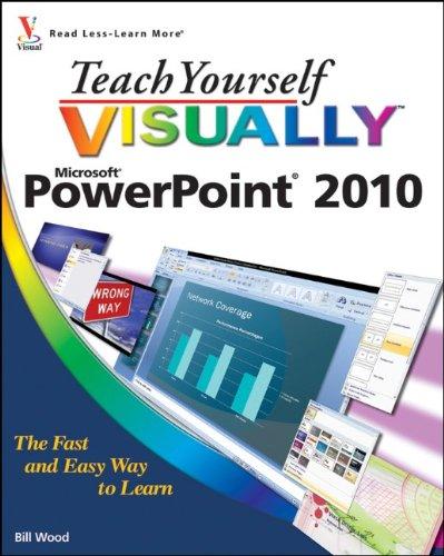 Teach Yourself VISUALLY PowerPoint 2010