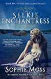 The Selkie Enchantress (Seal Island Trilogy)