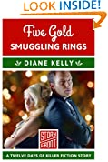 Five Gold Smuggling Rings: 12 Days of Christmas series (A Short Story)