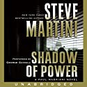 Shadow of Power: A Paul Madriani Novel (       UNABRIDGED) by Steve Martini Narrated by George Guidall